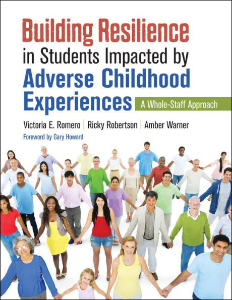 Building Resilience in Students Impacted by Adverse Childhood Experiences </br>Item: 319414