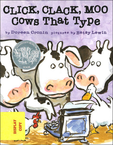 Click, Clack, Moo: Cows That Type DISPLAY COPY
