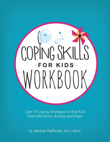 Coping Skills for Kids Workbook </br>Item: 731221