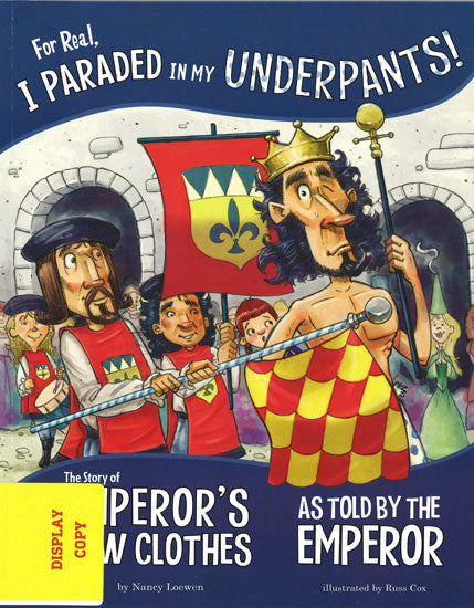 For Real, I Paraded In My Underpants! DISPLAY COPY