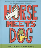 Horse Meets Dog </br>Item: 791108