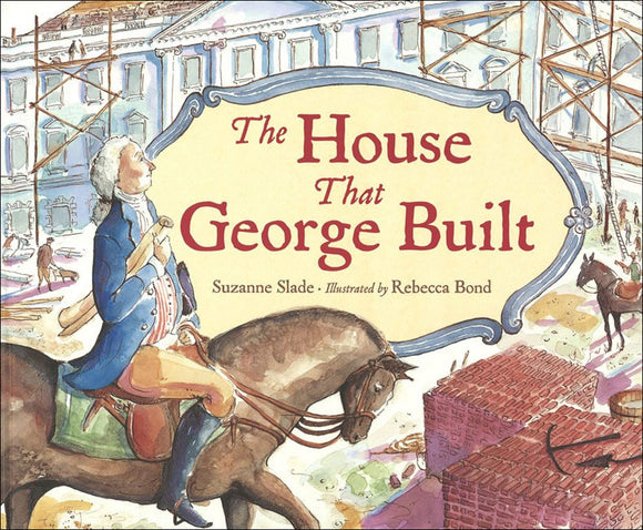 The House That George Built </br>Item: 892636