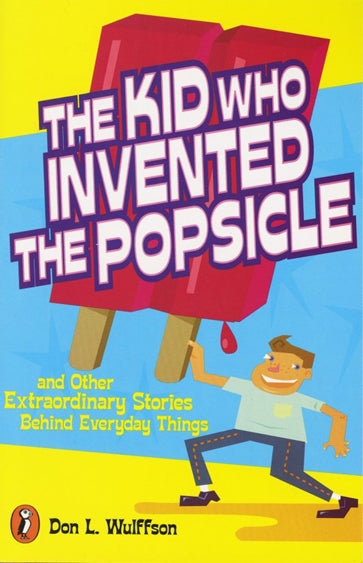 The Kid Who Invented Popsicle </br> Item: 302046