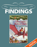 Figurative Language Findings: Magic Tree House #1: Dinosaurs Before Dark, Item: 520