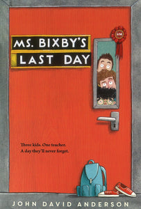 Ms. Bixby's Last Day</br> Item: 338181