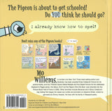 The Pigeon HAS to Go to School! </br>Item: 46459