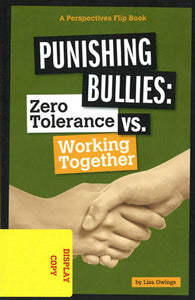 Punishing Bullies: Zero Tolerance vs. Working Together DISPLAY COPY