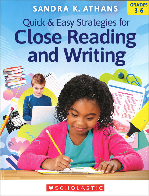 Quick & Easy Strategies for Close Reading and Writing </br>Item: 188349