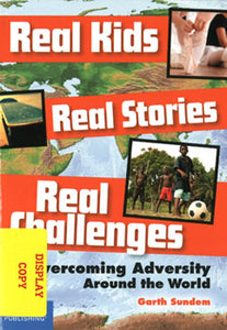 Real Kids, Real Stories, Real Challenges DISPLAY COPY