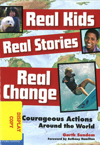 Real Kids, Real Stories, Real Change DISPLAY COPY