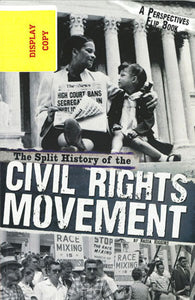 The Split History of the Civil Rights Movement DISPLAY COPY