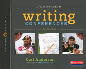 A Teacher's Guide to Writing Conferences </br> Item: 99187