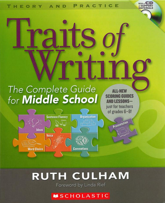 The Traits of Writing: The Complete Guide for Middle School </br> Item: 13635