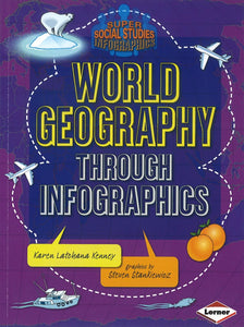 World Geography Through Infographics </br> Item: 745697