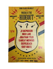 Load image into Gallery viewer, 2017 Hideout Poster