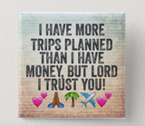 Trust in the Lord ~ Travel Button