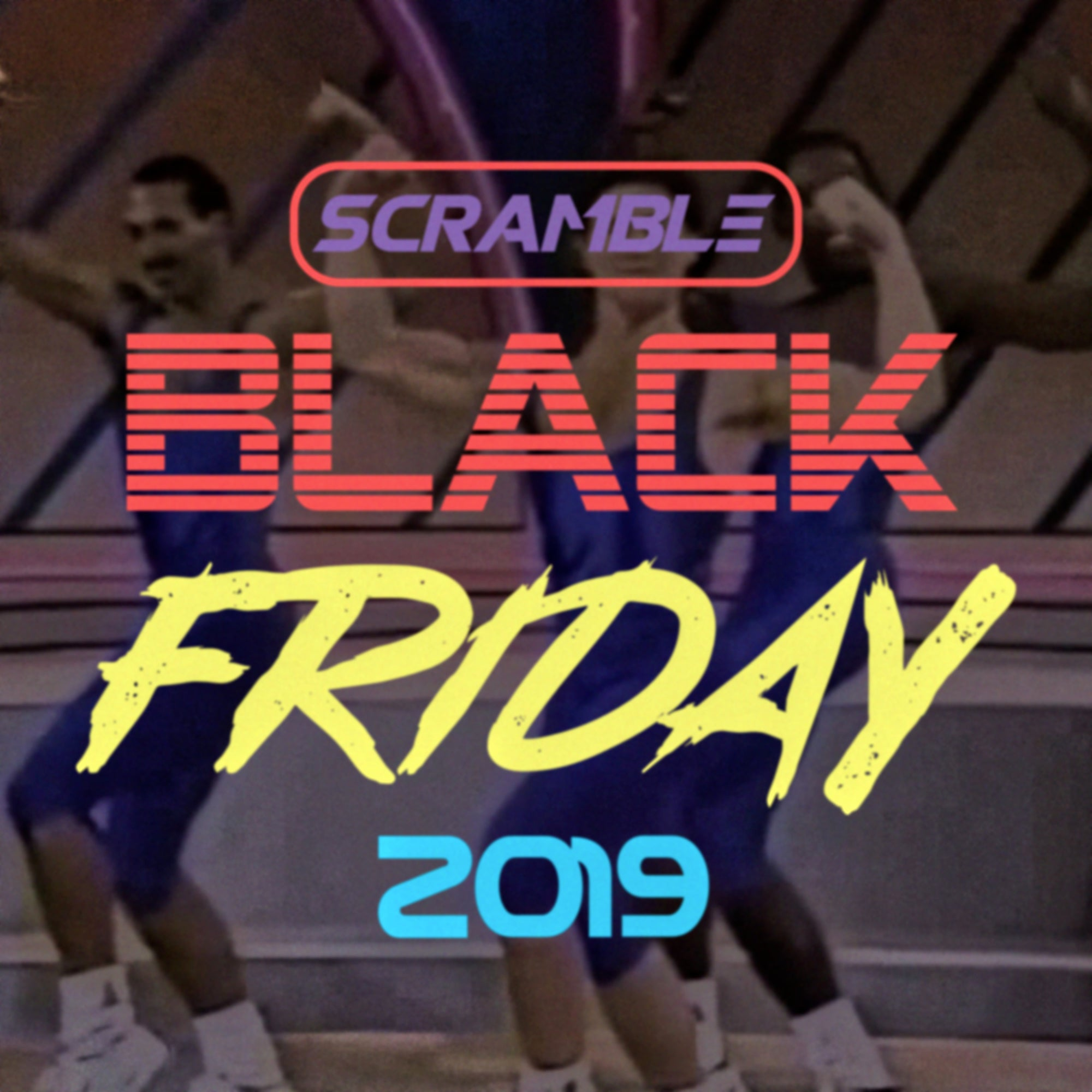 SCRAMBLE BLACK FRIDAY 2019 – DEALS TO WATCH OUT FOR