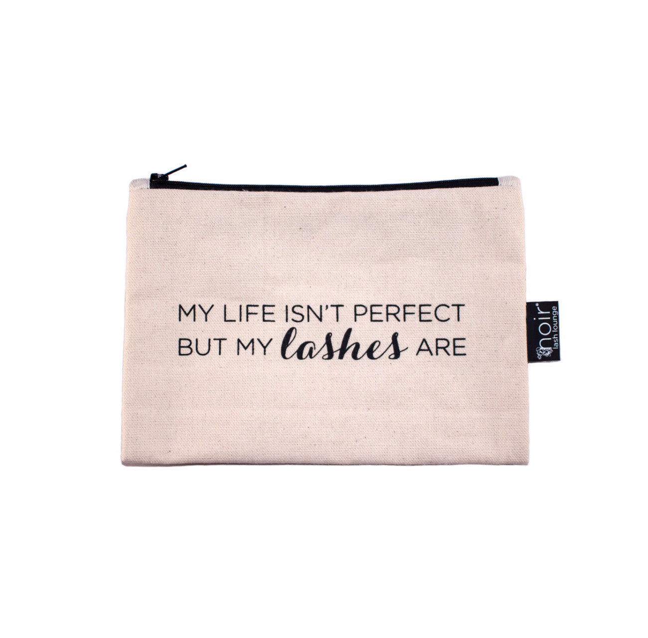 """My life isn't perfect"" Makeup Bag (Natural)"