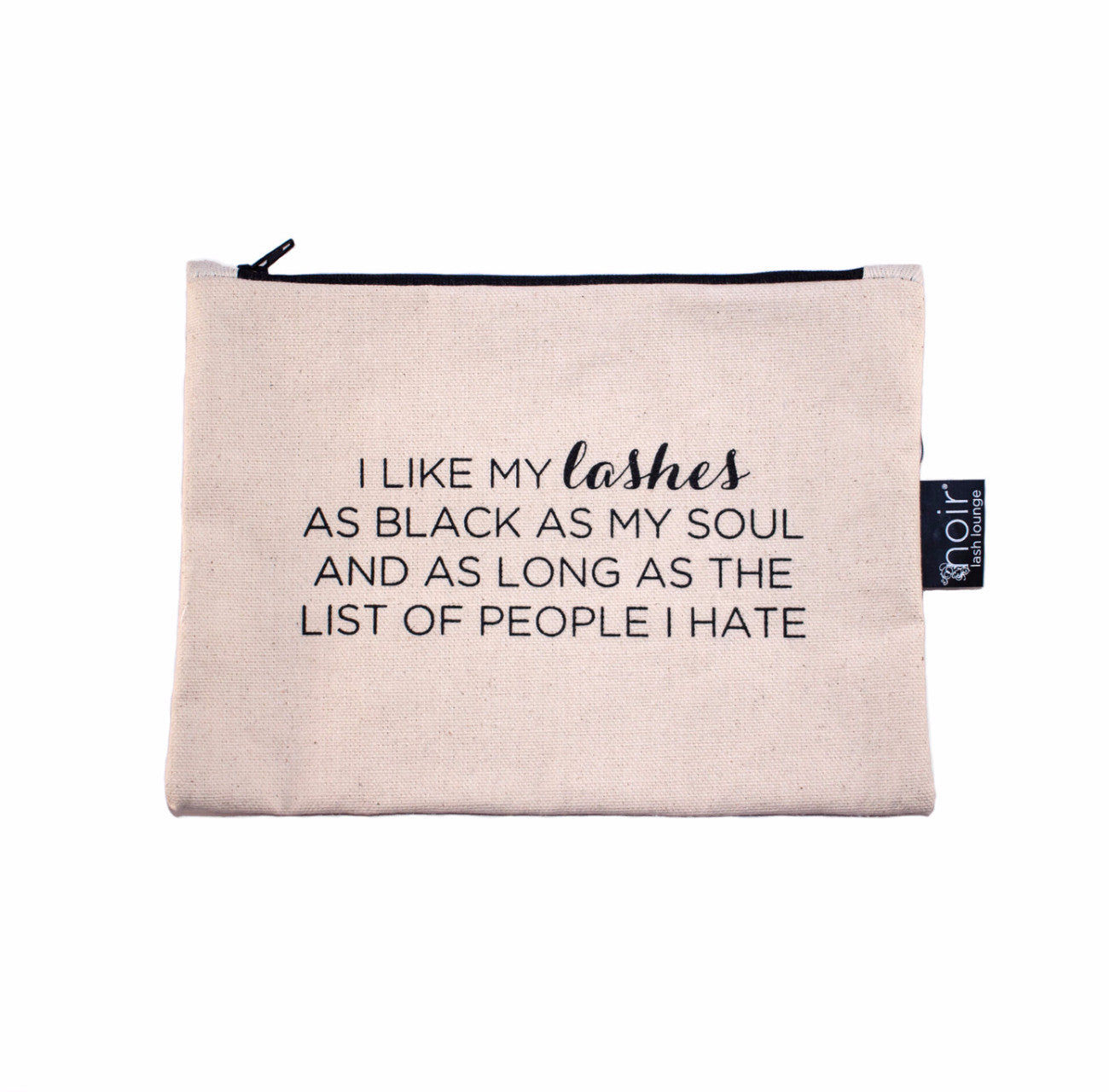 """I like my lashes black"" Makeup Bag (Natural)"