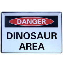 Danger Dinosaur Area Metal Sign - Dinosaur Themed Gifts & Accessories
