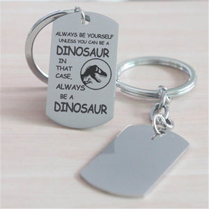 Jurassic Dinosaur Keychain With Motto - Dinosaur Themed Gifts & Accessories