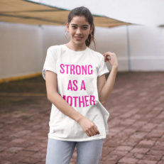 Strong as a Mother PINK Tee
