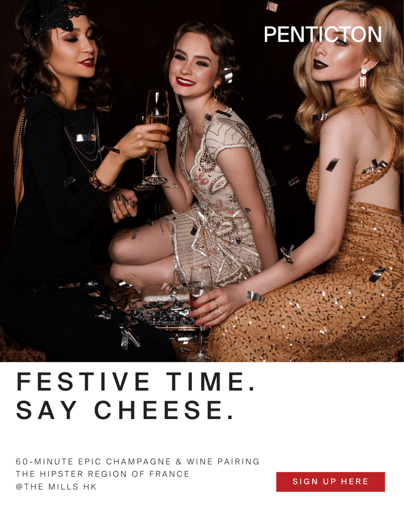 Discover PENTICTON Festive Time. Say Cheese【創造獨一無二的節日時光】法國品酒工作坊 online at PENTICTON