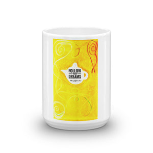 """Follow your dreams "" Mug (yellow) - Eldragonfly Barcelona"