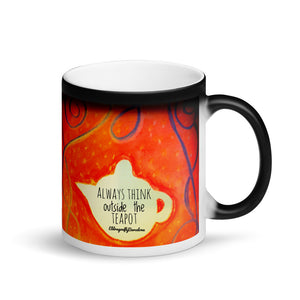 "Matte Black Magic Mug "" always think outside the teapot"" - Eldragonfly Barcelona"