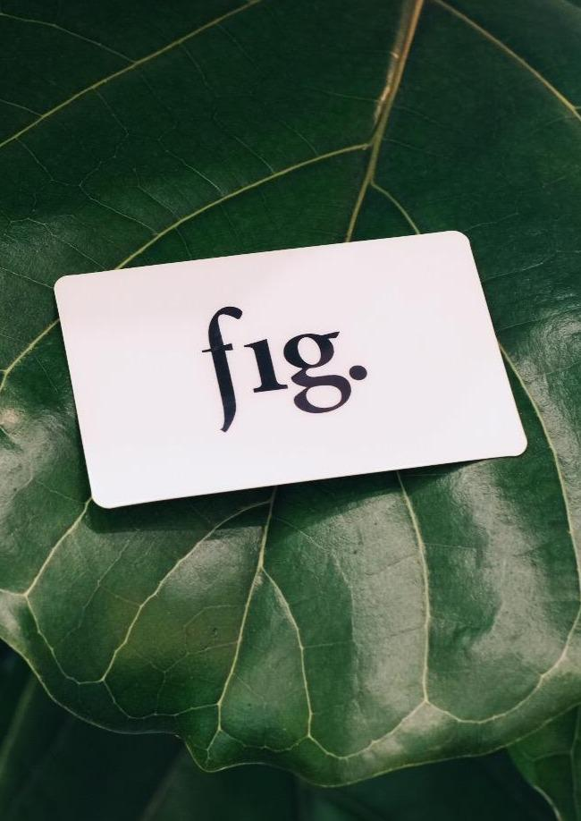 FIG IN-STORE GIFT CARD