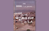 LA GALAXY: WORLD CUP ZINE