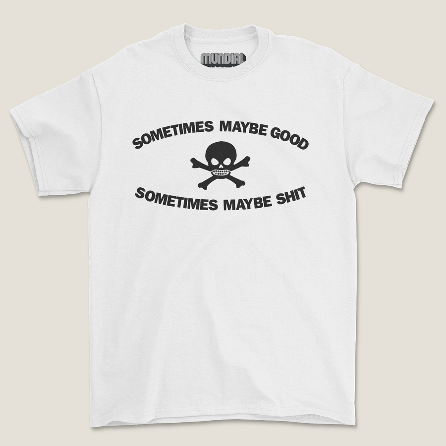 TOO FAST TO BE SOMETIMES MAYBE GOOD T-SHIRT