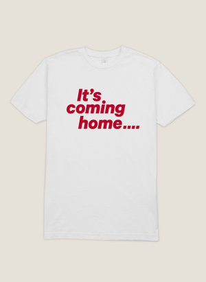 IT'S COMING HOME TEE
