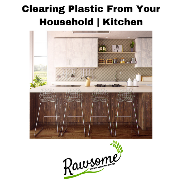 Clearing plastic from your household (Kitchen)