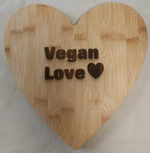 Load image into Gallery viewer, 'Vegan Love' Heart Shaped Bamboo Board | Sustainable Gift | Rawsome