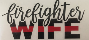 Firefighter Wife Sticker - Downing Wood Works
