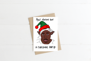 Tupac Christmas Greeting Card