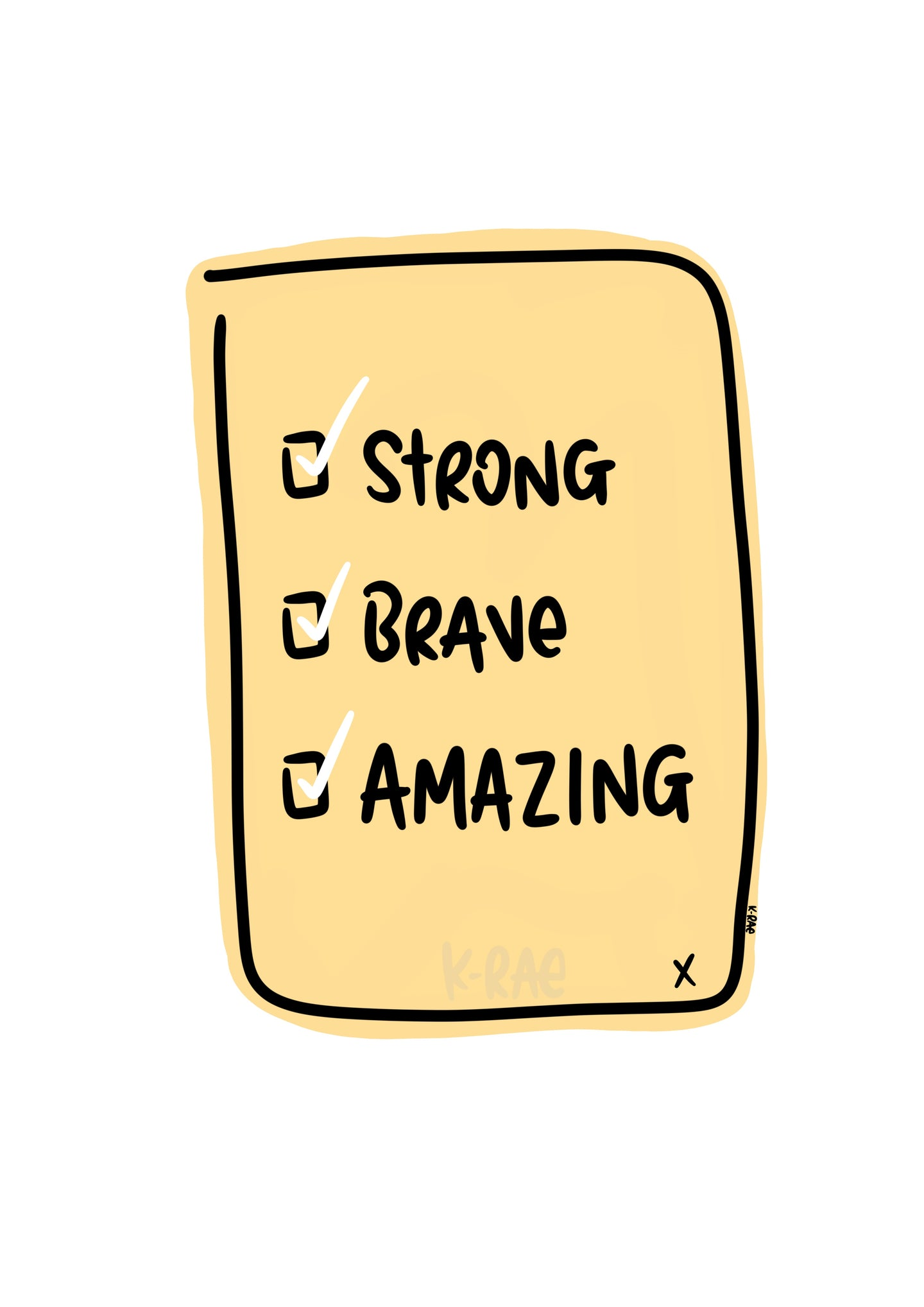 Strong, Brave, Amazing Motivational Print