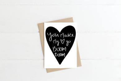 Make My Heart Go Boom Boom Greeting Card
