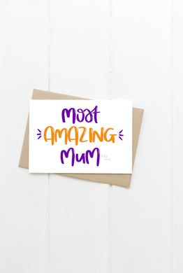 Most Amazing Mum Greeting Card