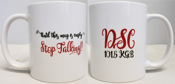 Stop Talking Mug (Limited Edition)