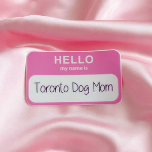 Sticker Hello Dog Mom 2.0 - torontodogmoms
