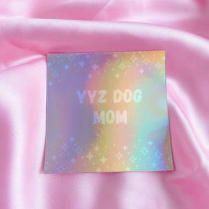 Sticker YYZ Dog Mom - torontodogmoms