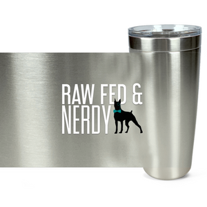 Official Raw Fed & Nerdy Tumbler (White Text)