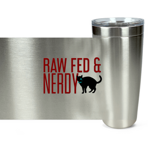 Cat Raw Fed & Nerdy Tumbler (Red Text)
