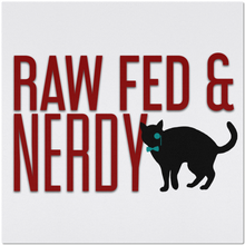 Load image into Gallery viewer, Cat Raw Fed and Nerdy Placemats