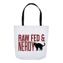 Load image into Gallery viewer, Cat Raw Fed and Nerdy Tote Bag