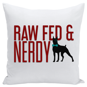 Official Raw Fed and Nerdy Throw Pillows