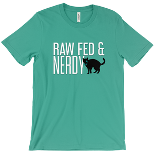 Cat Unisex Raw Fed and Nerdy T-Shirt (Multiple Color Choices)