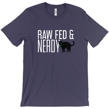 Load image into Gallery viewer, Cat Unisex Raw Fed and Nerdy T-Shirt (Multiple Color Choices)
